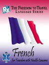 French (MP3): For Travelers with Health Concerns